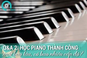 hoc-piano-thanh-cong-mat-bao-lau-co-bao-nhieu-cap-do-boingocpiano-