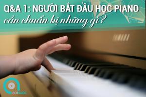 nguoi-moi-hoc-piano-can-chuan-bi-nhung-gi—boingocpiano