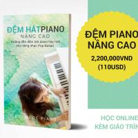 ĐỆM PIANO NÂNG CAO (Dòng nhạc Pop-Ballad)