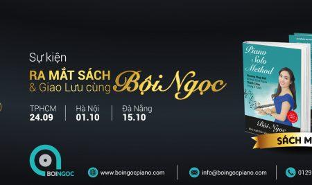 Sự kiện ra mắt sách Piano Solo Method và giao lưu cùng Bội Ngọc tại TP.HCM, Hà Nội và Đà Nẵng