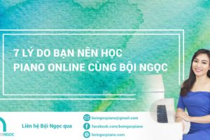 7-LY-DO-HOC-PIANO-ONLINE-CUNG-BOI-NGOC