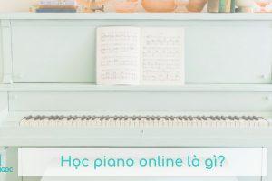 hoc piano online la gi