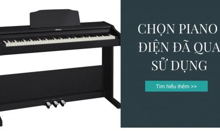 Gợi ý cách chọn đàn piano điện đã qua sử dụng