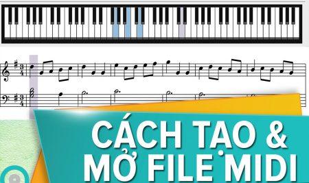 Cách tạo & mở file MIDI trên các thiết bị di động (Android/iOS, macOS, Windows)