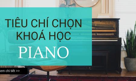 Tiêu chí để chọn chương trình học piano phù hợp