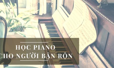 Người bận rộn có học piano được hay không?